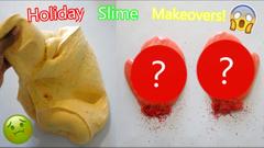 Holiday Slime Makeovers! Glitter Slime + Butter Slime!