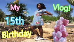 15th Birthday Vlog! Fun At The Park   Peachy Queen