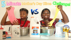 5 Minute Mother's Day Slime Challenge! Mom Vs Daughter!