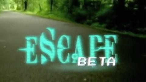 eScape The Series