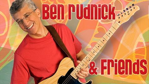 Ben Rudnick and Friends