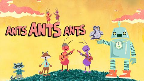 Ants Ants Ants